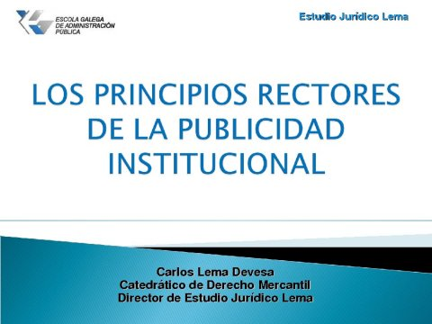 Os principios reitores da publicidade institucional  - Curso Monográfico sobre Publicidade Institucional